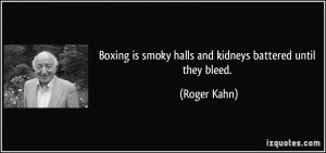 More Roger Kahn Quotes
