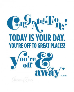 love this Dr. Seuss quote. This would be a fab graduation gift. I ...