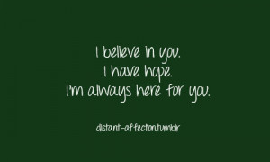 And I'll always be here.