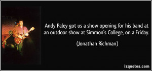 More Jonathan Richman Quotes
