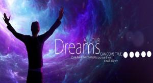 Dreams Come True - Motivational Quote