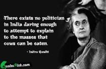 Satisfaction Lies In The Effort Quote by Indira Gandhi