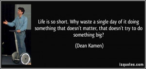 So Short Life Quotes