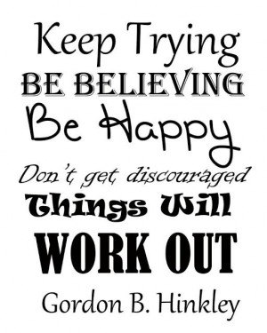 Be Happy | Creative LDS Quotes Find more LDS inspiration at: www ...