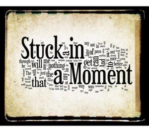 Stuck in a Moment - U2 Music Word Art Print 8x10