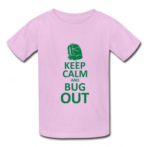 ... Short Sleeve Cool Keep Calm Bug Out Kid's Boys And Girls T Shirts