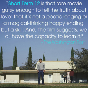 ... in Short Term 12 have been released with inspiring quotes on them