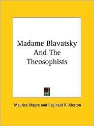 blavatsky theosophy,helena petrovna blavatsky quotes,madame blavatsky ...