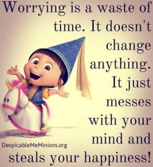worrying is a waste of time worrying is a waste of time it doesn t ...