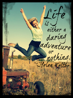 Think Quotes; It's Friday: Daring Adventure