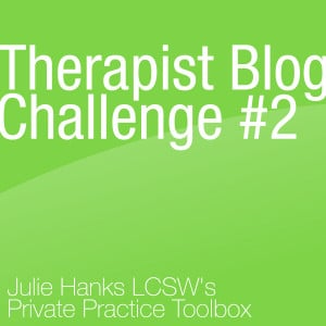 Therapist Blog Challenge #2: Pick An Inspirational Quote