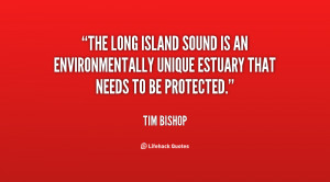 The Long Island Sound is an environmentally unique estuary that needs ...