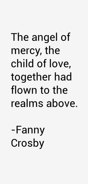 Fanny Crosby Quotes & Sayings