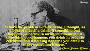 10 Great Quotes By Charles Bukowski On Drinking