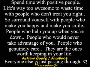Spend time with positive people...