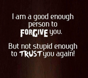 forgive-trust-quote-break-up-cheating-quotes-pictures-pics-600x533.jpg