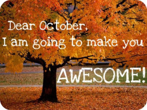 It's strange but I'm surprisingly optimistic about October. I ...