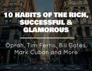 10 Habits of Ultra Successful People: The Secret Sauce to Success