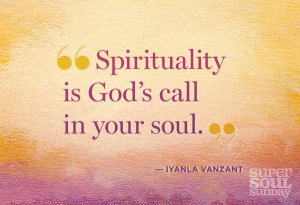 Spirituality quotes | 11 Top Thoughts from Soul to Soul Superstars