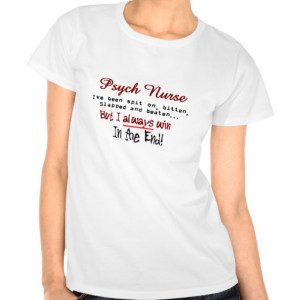 Psych Nurse Hilarious sayings Gifts Tees