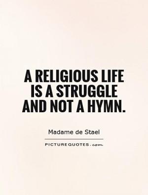 Religious Quotes Struggle Quotes Madame De Stael Quotes
