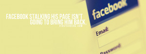 facebook stalking , facebook , quote , quotes , covers