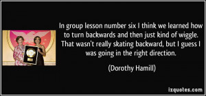 More Dorothy Hamill Quotes