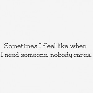 ... Quotes, Nobody Need Me Quotes, Call Life, Depression Quote, Nobody