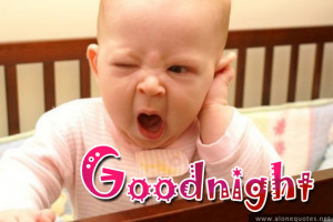 yawn sleepy baby with goodnight wallpaper good night wallpaper for