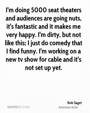 ... funny. I'm working on a new tv show for cable and it's not set up yet