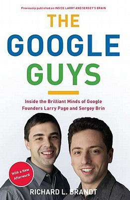 ... the Brilliant Minds of Google Founders Larry Page and Sergey Brin