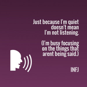 Just because i'm quiet doesn't mean i'm not listening. (i'm busy ...