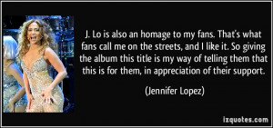 Jennifer Lopez Quote