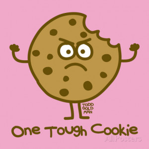 One Tough Cookie Takes The...