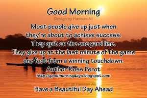 ... -give-up-just-when-theyre-about-to-achieve-success-good-morning-quote