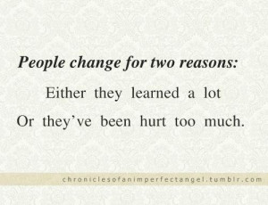 Change quotes and sayings about life people hurt learn
