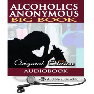 Alcoholics Anonymous - Big Book - Original Edition [Unabridged ...