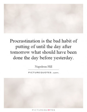 the art of procrastination and the solution to change the bad habit For some people, procrastination is more than a bad habit it's a sign of a serious  underlying health  an alternative approach is to embrace the art of delay.