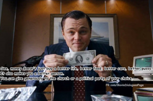 Quotes , Wall Street Money Never Sleeps Quotes , Wolf Of Wall Street ...