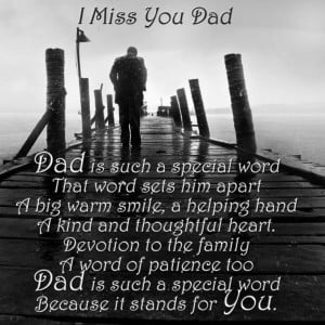 Dad Quotes From Daughter Miss You Miss You Dad Quotes i Miss You