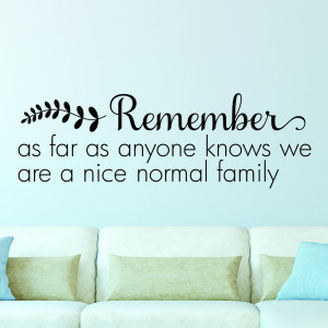 Nice Normal Family Wall Quotes Decal. Cowboy Sayings About Family ...