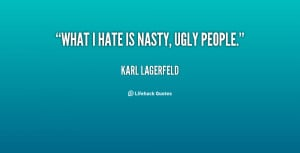 Nasty People Quotes Sayings