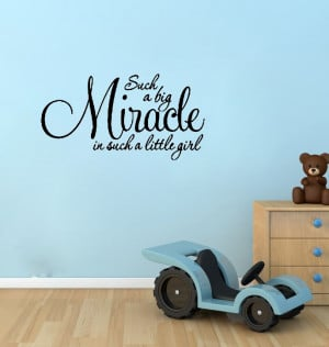 Miracle Little Girl Wall Quote Nursery Baby Decor Decal- Say Quote ...