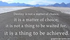 You Choose your Destiny