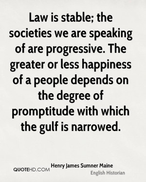 Henry James Sumner Maine Happiness Quotes