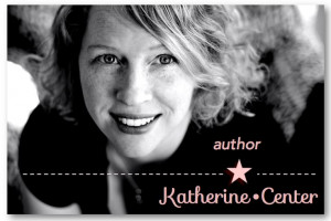 Katherine Center! Author of bittersweet novels about love and family ...