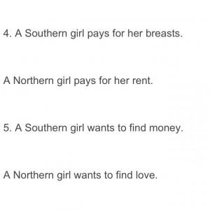 Southern vs Northern girls hahahahaha northern girls all day!
