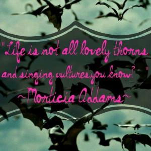 Morticia Addams quote edit I made RLK