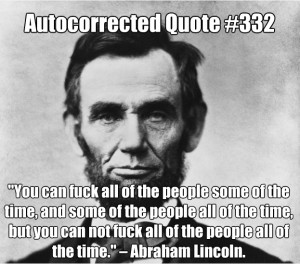 "... texts - DYAC's ""Autocorrected Quotes"": President's Day Edition"