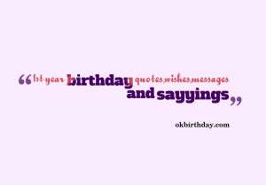 1st Birthday Wishes Quotes
